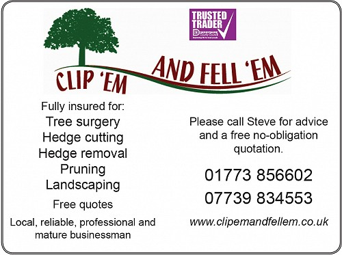 clip 'em and fell 'em ad. Call Steve on 07739834553 for quotes