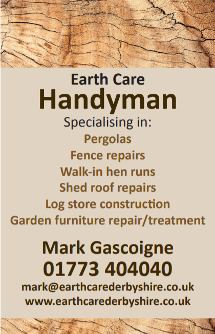 Earthcare Handyman advert. Call Mark Gascoigne on 01773404040 for outdoor wooden contruction and repairs